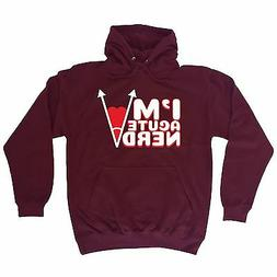 I'm Acute Nerd HOODIE hoody birthday maths college universit