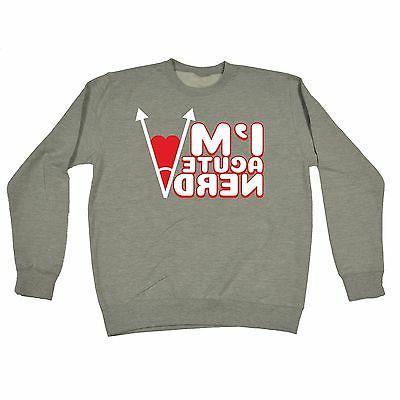 im acute nerd sweatshirt birthday fashion maths