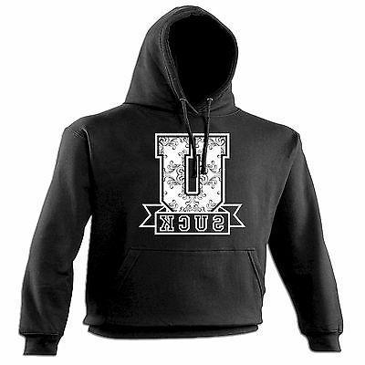 u suck college design hoodie hoody birthday
