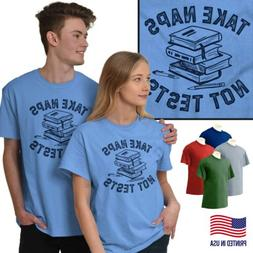 Take Naps Not Tests Funny College University Short Sleeve T-