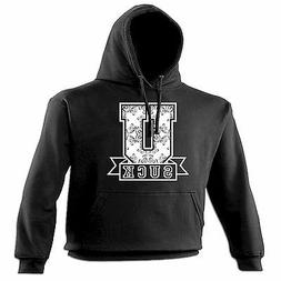 U Suck College Design HOODIE hoody birthday  fashion univers